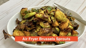 Bonding Over Chai | Brussel Sprouts in Air Fryer Recipe