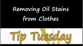 Removing Oil Stains from Clothes – Tip Tuesday