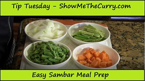 Tip Tuesday – Easy Meal Prep for Sambar